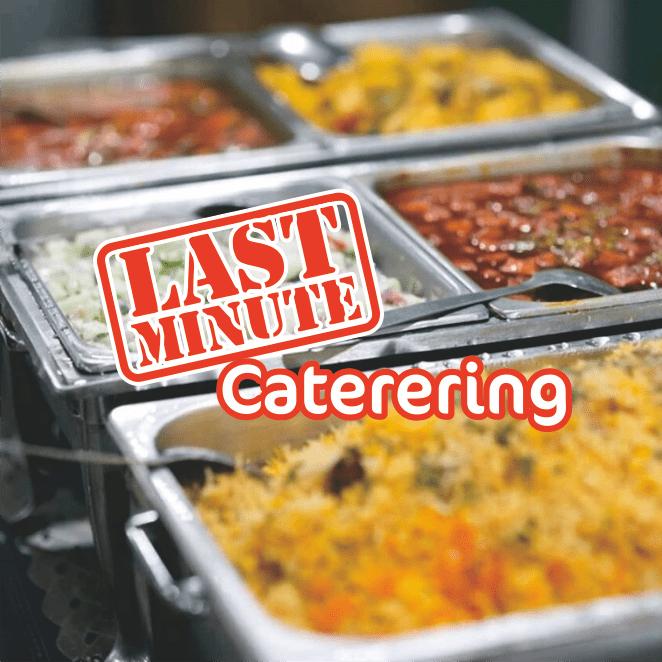 Last-Minute Catering